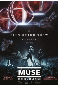 Muse : Drones World Tour (Pathé Live) (2018)